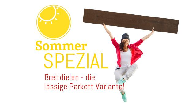 Sommer Spezial Aktion Breitdiele