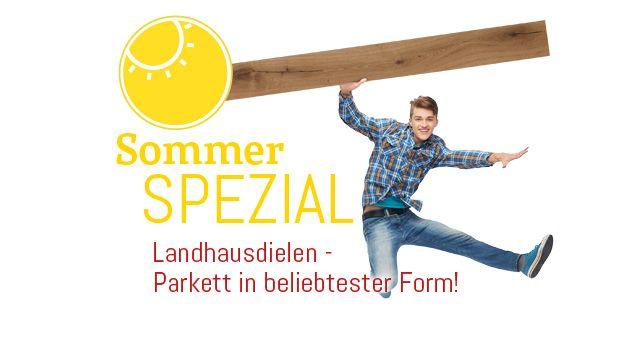 Sommer Spezial Aktion Landhausdiele