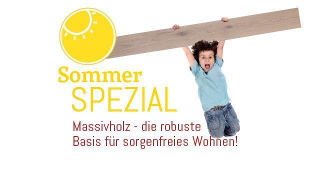 Sommer Spezial Aktion Massivholzboden